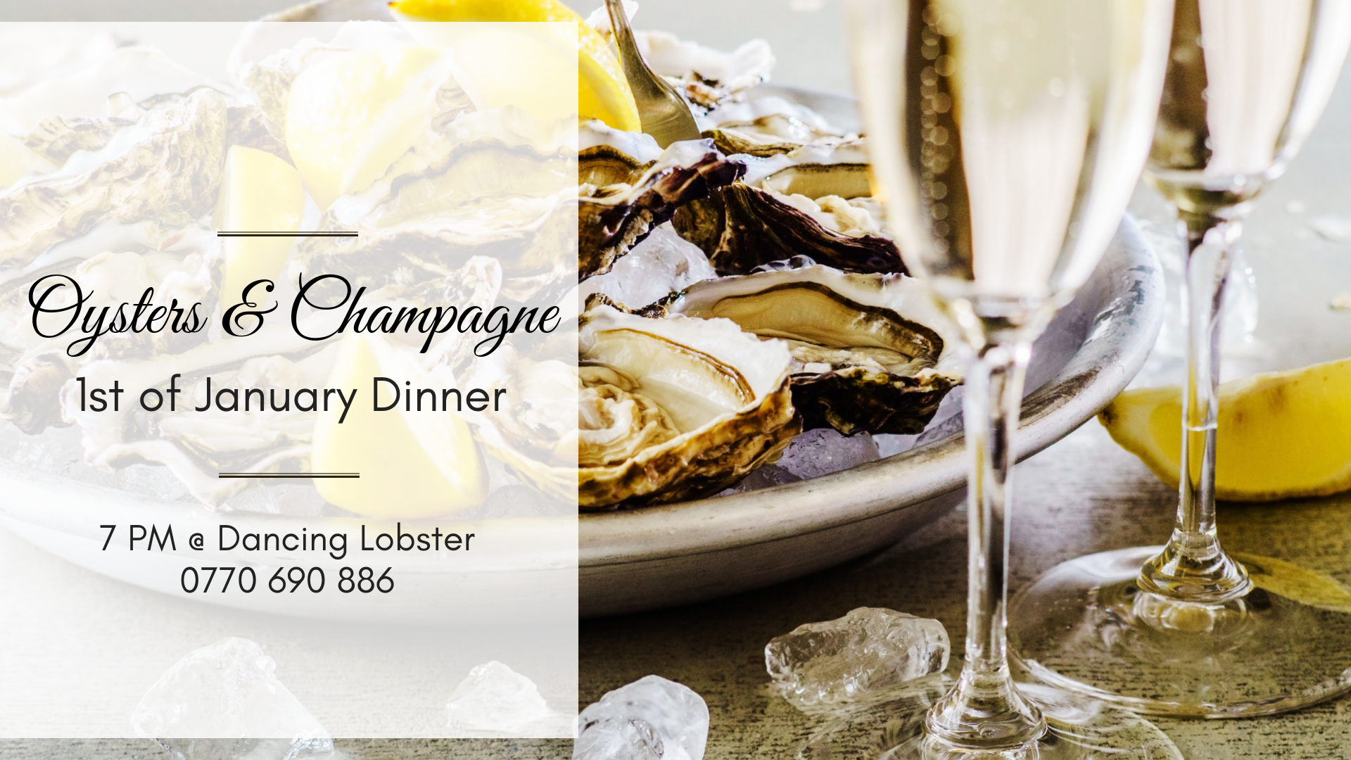 Oysters & Champagne * 1st of January Dinner